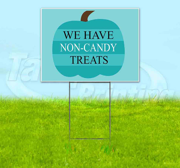We Have Non-Candy Treats Yard Sign