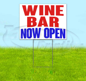 Wine Bar Now Open Yard Sign