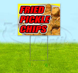Fried Pickle Chips Yard Sign