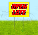 Open Late Yellow Background Yard Sign