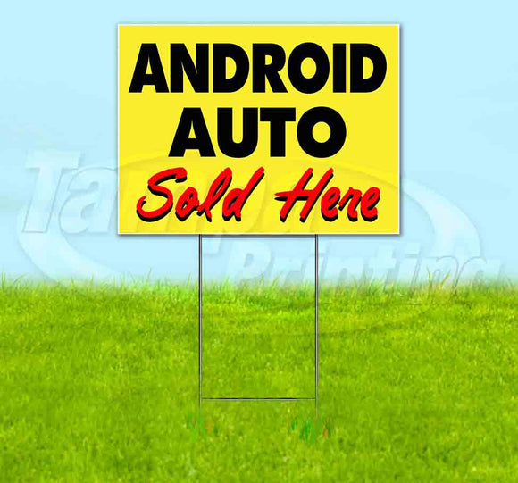 Android Auto Sold Here Yellow Cursive Yard Sign