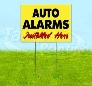 Auto Alarms Installed Here Yellow Cursive Yard Sign