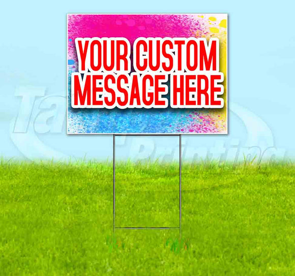 Custom Message Yard Sign