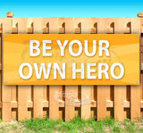 Be Your Own Hero Banner