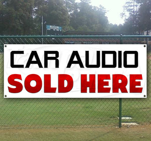 Car Audio Sold Here Banner