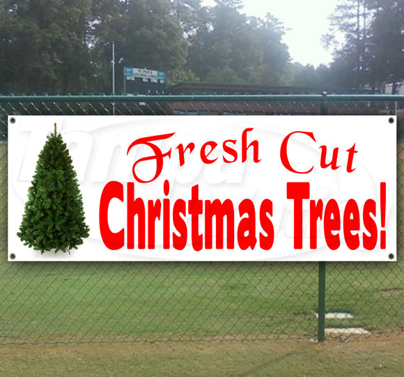 Fresh Cut Xmas Trees Banner