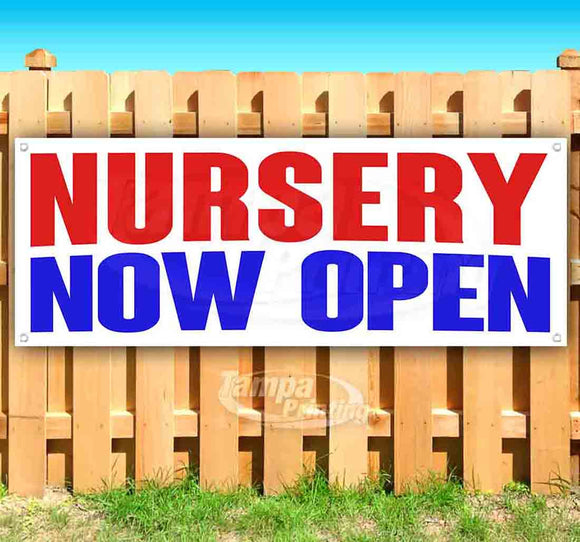 Nursery Now Open Banner