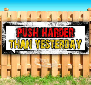Push Harder Than Yesterday Banner