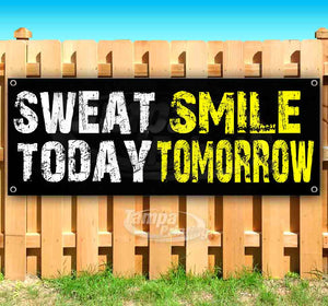 Sweat Today Smile Tomorrow Banner