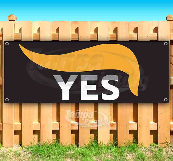Trump Yes Banner