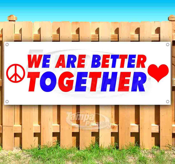 We Are Better Together-parent Banner