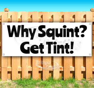 Why Squint Get Tint Banner