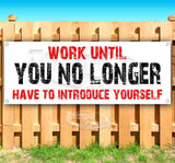 Work Until You NLHTIYG Banner