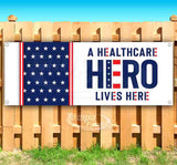 a healthcare hero lives here Banner