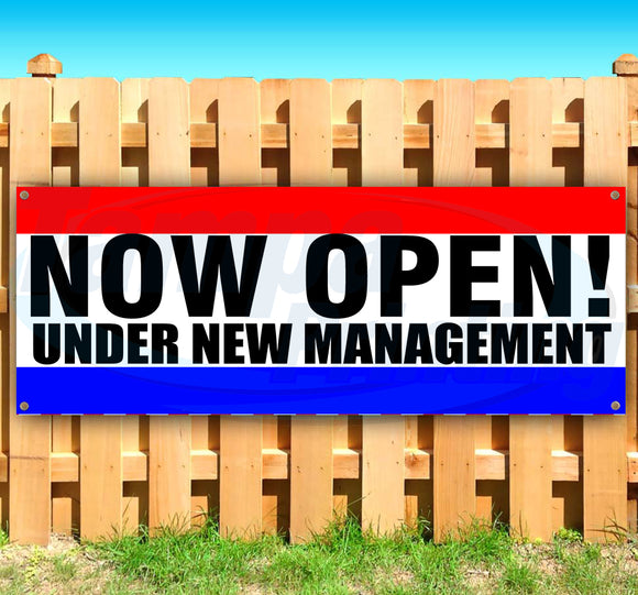 Now Open Under New Management Banner