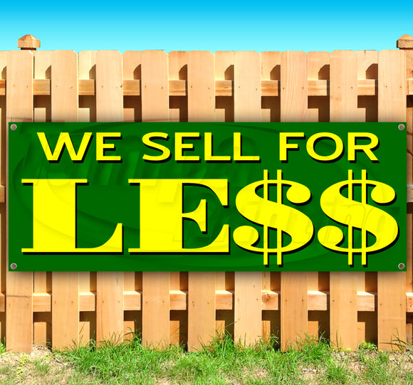 We Sell For Le$$ Banner