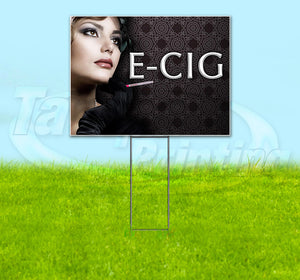 E-Cig Woman Yard Sign