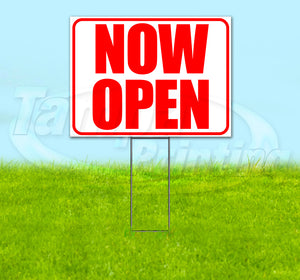 Now Open Yard Sign
