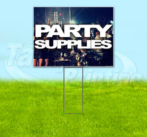 Party Supplies Yard Sign