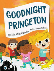 Goodnight Princeton - Mimi Omiecinski