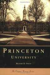 Princeton University - The Campus History Series