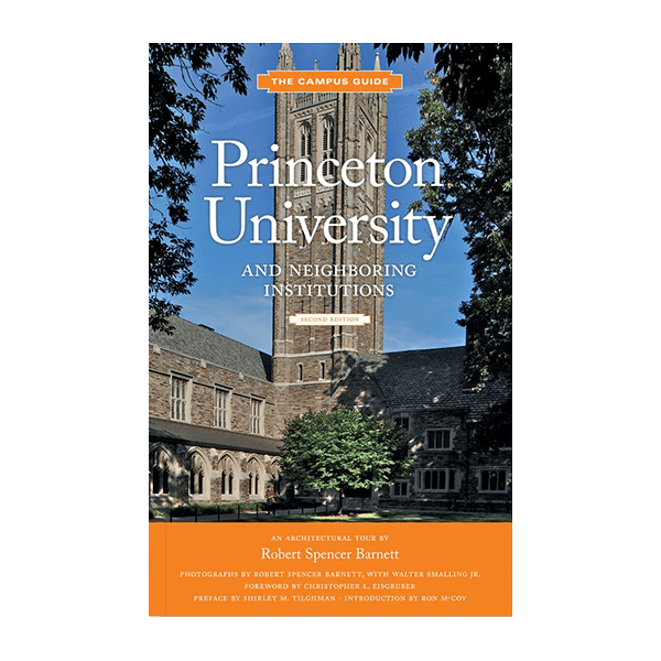 Princeton University The Campus Guide - 2nd Edition