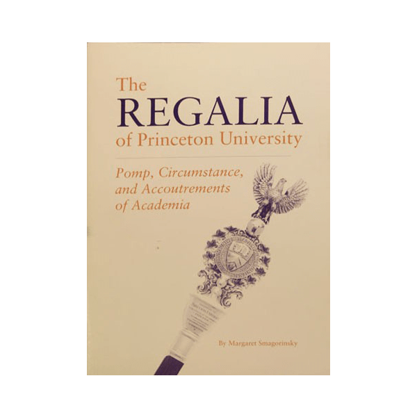 The Regalia of Princeton University