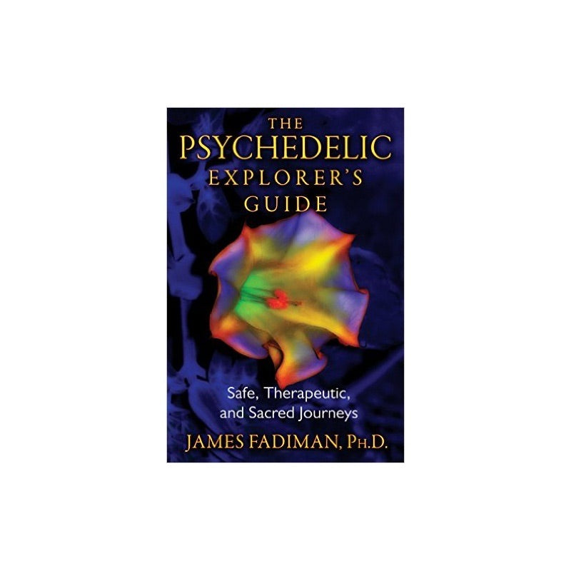 The Psychedelic Explorer's Guide - Honeypot International inc.
