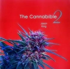 The Cannabible 2 By Jason King - Honeypot International inc.