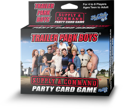 Trailer Park Boys Supply & Command Card Game - Honeypot International inc.