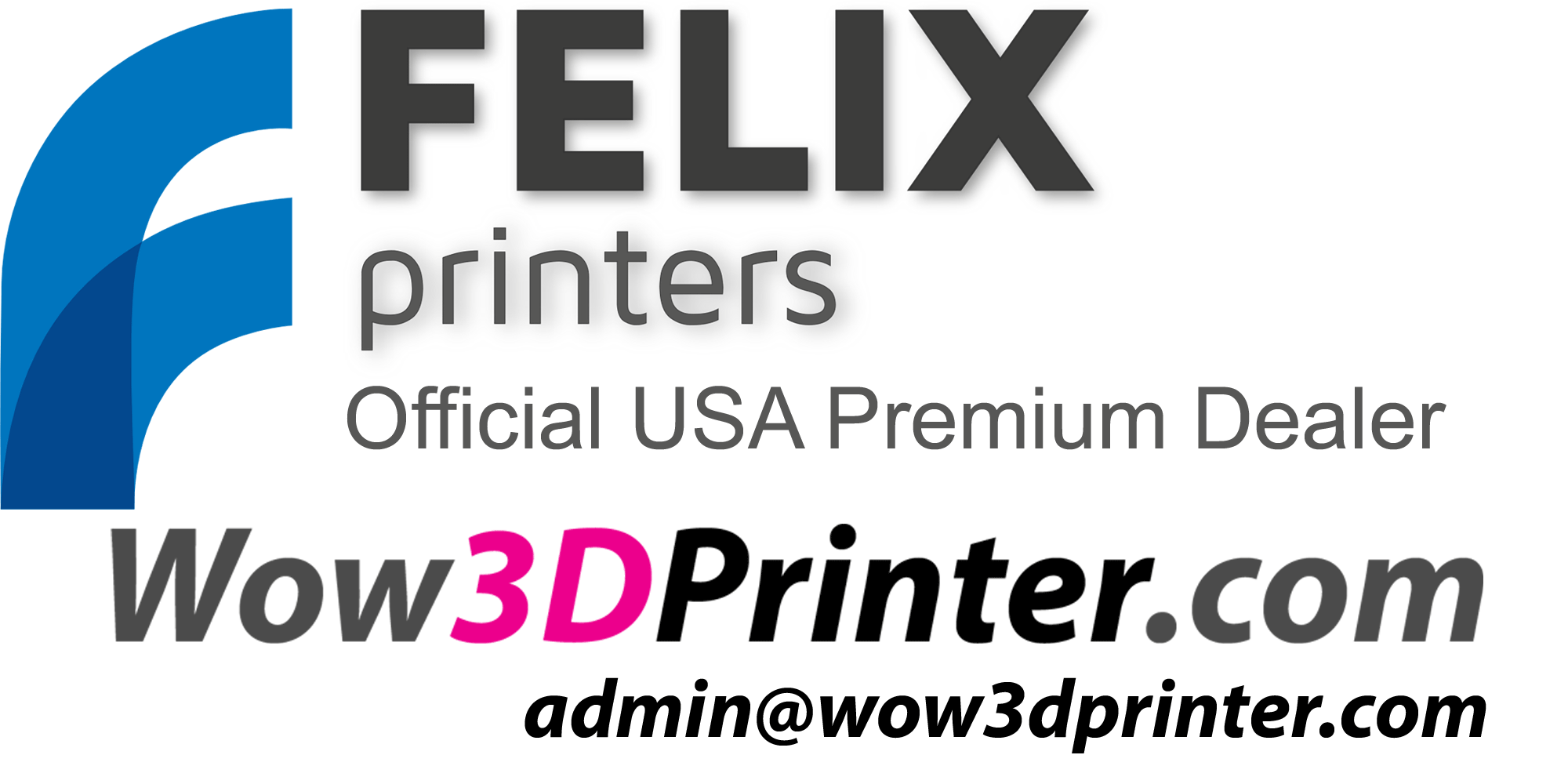 FELIX 3D printer USA Dealer wow3Dprinter