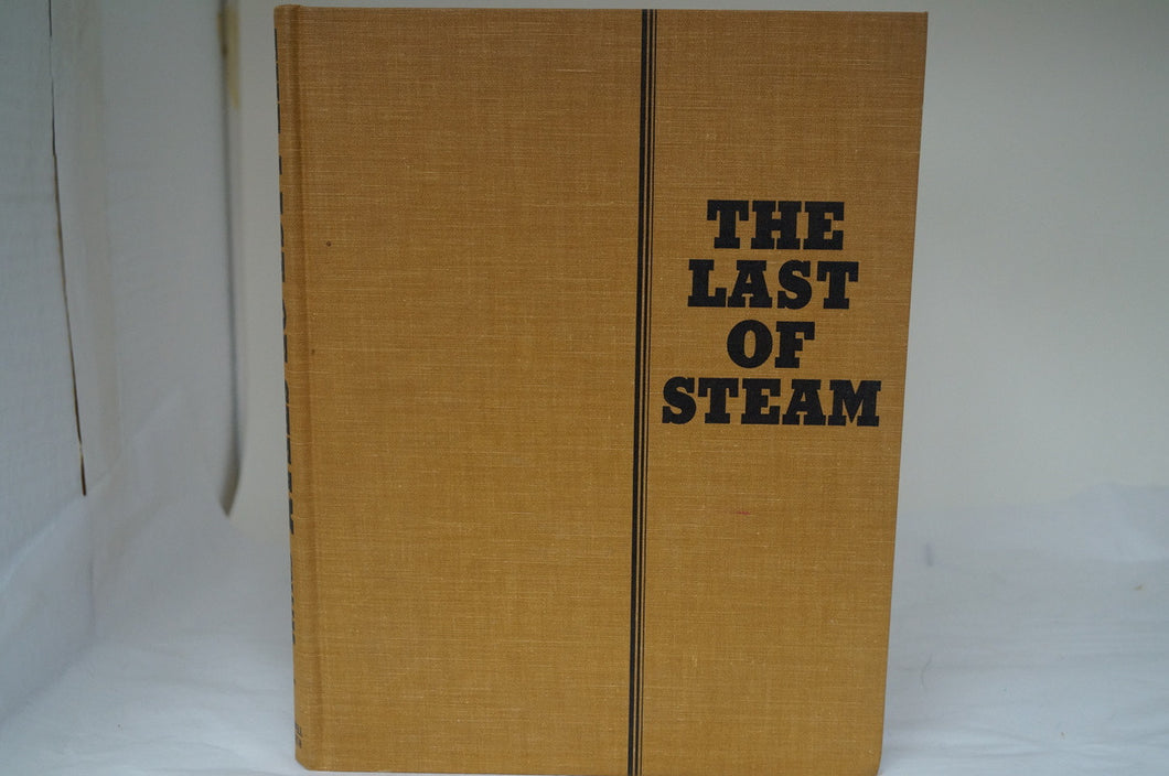 The Last of Steam -by: Joe G. Collias