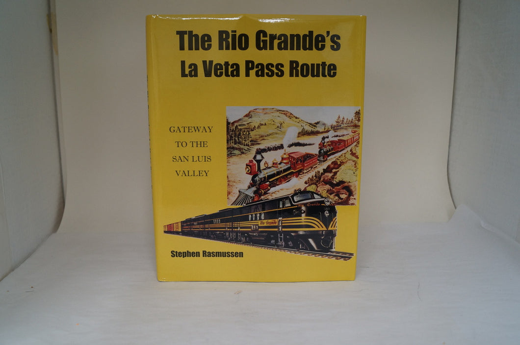 The Rio Grande's La Veta Pass Route by Stephen Rasmussen -Signed!