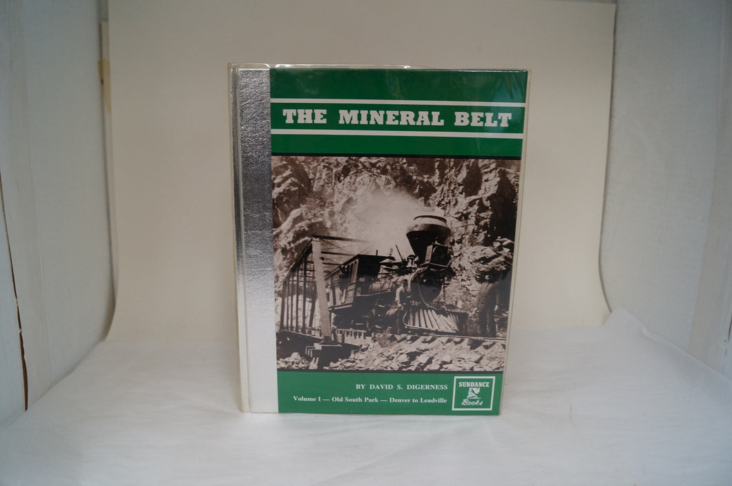 The Mineral Belt Volume I  - By David S. Digerness - Signed!!