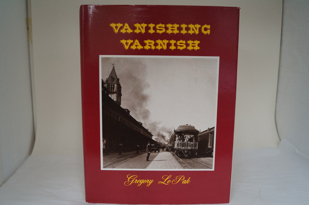 Vanishing Varnish - By Gregory Le Pak - Signed!!
