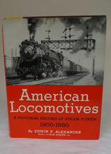American Locomotives: A Pictorial Record of Steam Power 1900-1950