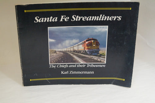 Santa Fe Streamliners by Karl Zimmermann