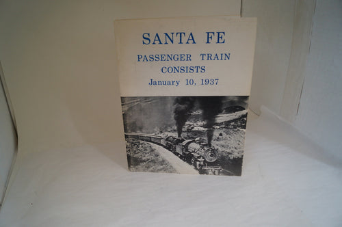 Santa Fe Passenger Train Consists January 10, 1937