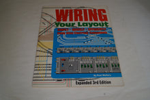 Wiring Your Layout, Expanded 3rd Edition by Paul Mallery