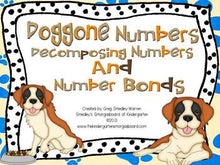 Doggone Numbers: Decomposing Numbers and Number Bonds