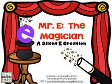 Mr. E the Magician! (Silent E and CVC-E)