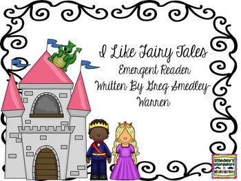 I Love Fairy Tales Emergent Reader