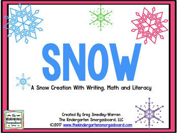 Snow! A Winter Math & Literacy Unit!