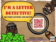 I'm a Letter Detective: QR Codes for Letters and Sounds