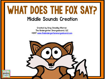 What Does The Fox Say? Middle Sounds Creation!