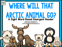 Where Will That Arctic Animal Go Emergent Reader