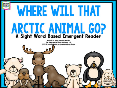 Where Will That Arctic Animal Go? Emergent Reader