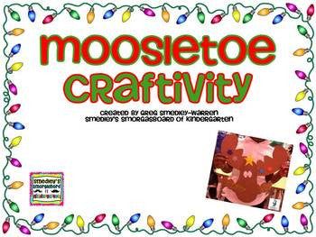 Moosletoe Craftivity!