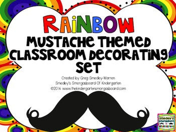 Rainbow Themed Mustache Classroom Decor Set: EDITABLE