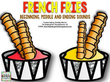 French Fries Beginning, Middle, Ending Sounds!